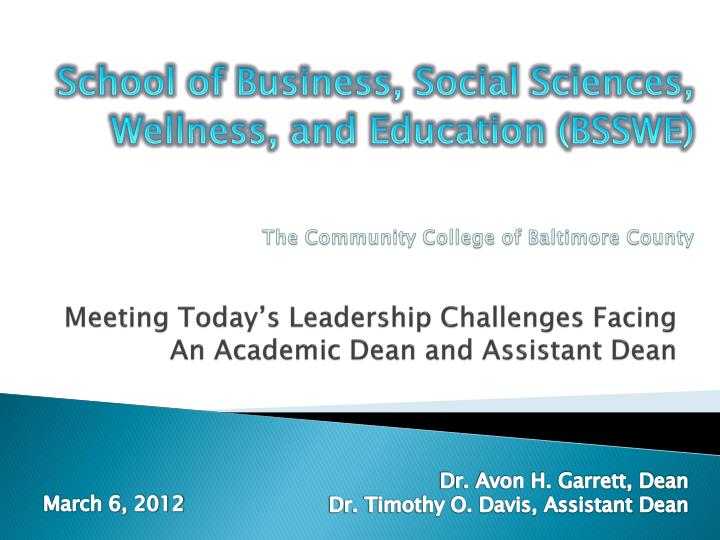 meeting today s leadership challenges facing an academic dean and assistant dean n.