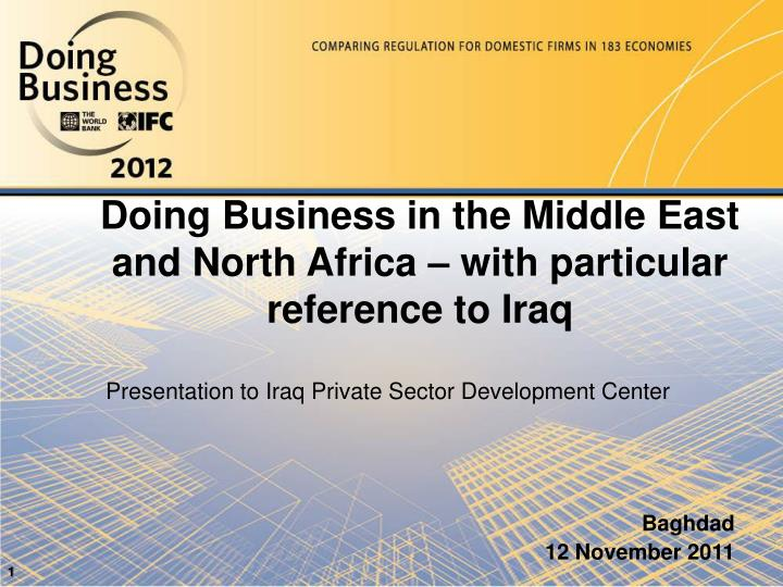 doing business in the middle east and north africa with particular reference to iraq n.