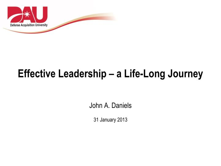 effective leadership a life long journey n.