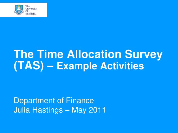the time allocation survey tas example activities n.