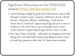 significant resources on the stem echs website http stemec wcpss net
