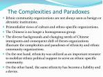 the complexities and paradoxes