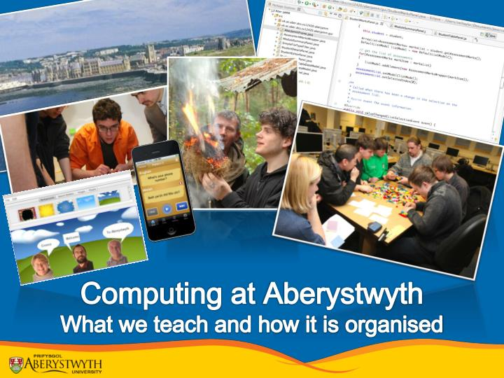 computing at aberystwyth what we teach and how it is organised n.