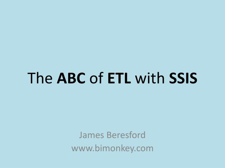 the abc of etl with ssis n.