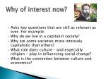 why of interest now