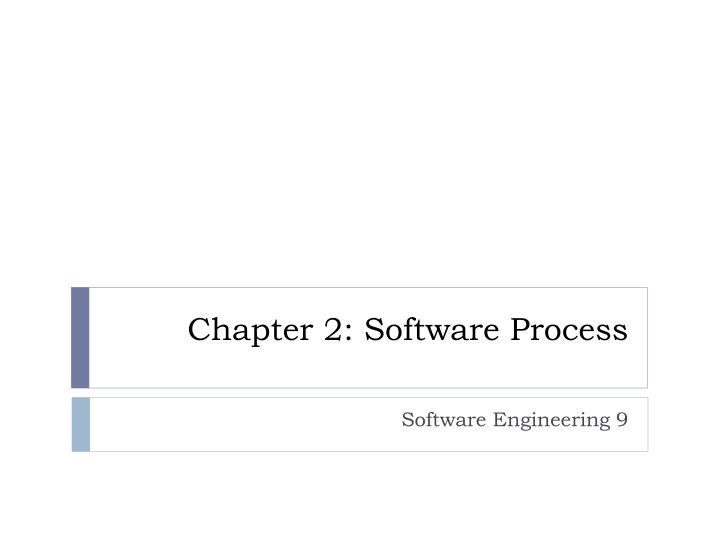 chapter 2 software process n.