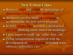 new urban cities