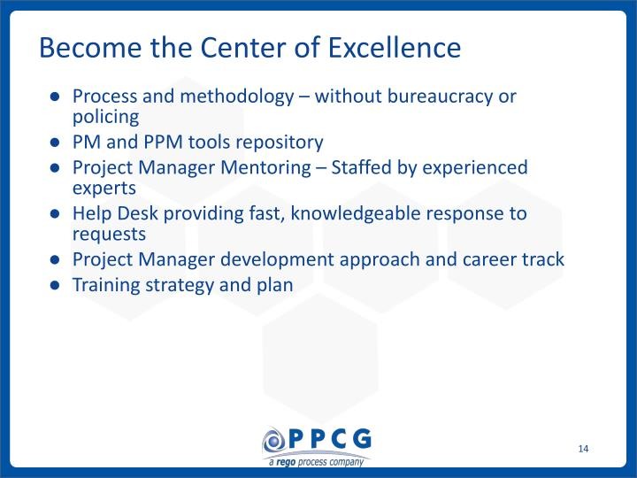 Become the Center of Excellence