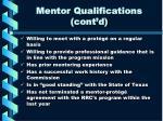 mentor qualifications cont d
