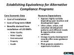 establishing equivalency for alternative compliance programs