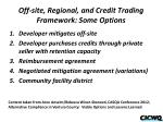 off site regional and credit trading framework some options