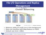 file i o operations and replica management10