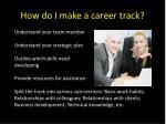 how do i make a career track