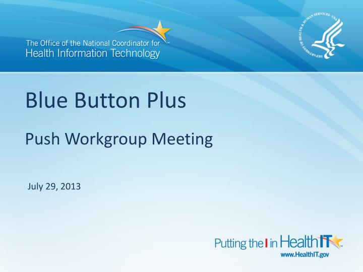 blue button plus push workgroup meeting n.
