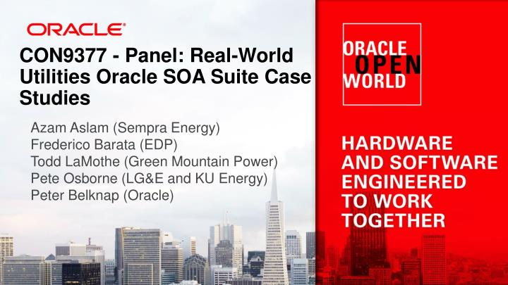 con9377 panel real world utilities oracle soa suite case studies n.