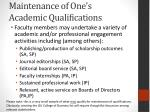 maintenance of one s academic qualifications