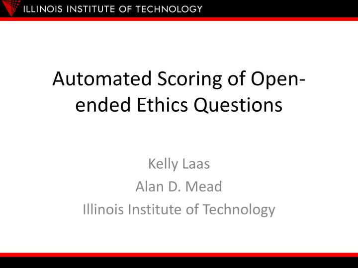 automated scoring of open ended ethics questions n.