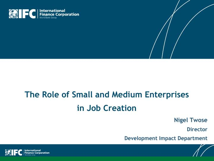 the role of small and medium enterprises in job creation n.