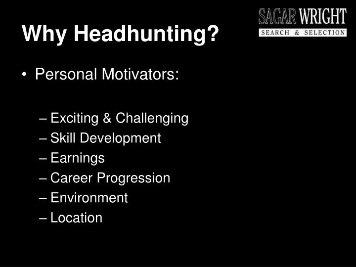 Why headhunting