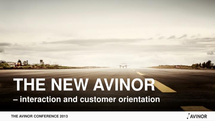 THE NEW AVINOR