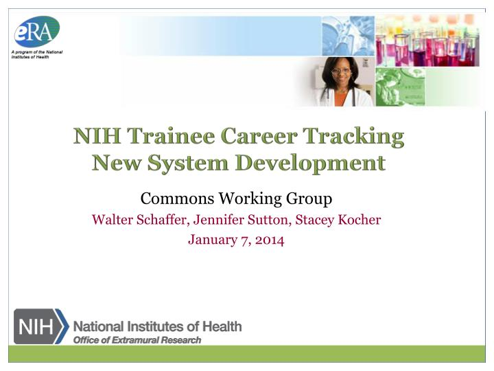 nih trainee career tracking new system development n.
