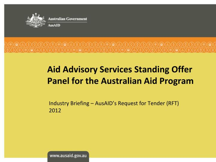 aid advisory services standing offer panel for the australian aid program n.