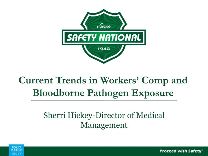current trends in workers comp and bloodborne pathogen exposure n.