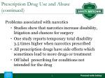 prescription drug use and abuse continued