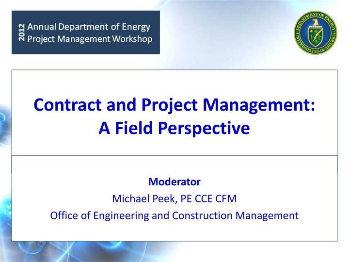 contract and project management a field perspective n.