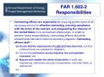 far 1 602 2 responsibilities
