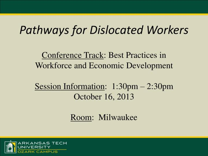 pathways for dislocated workers n.