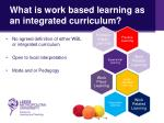 what is work based learning as an i ntegrated curriculum