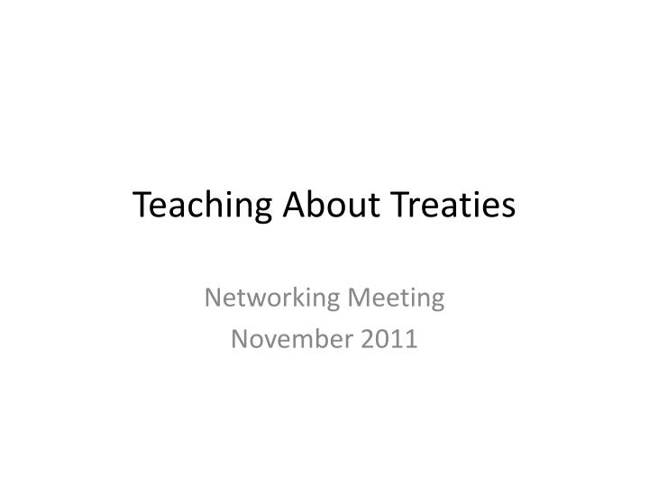 teaching about treaties n.