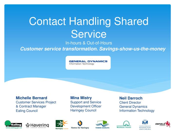 contact handling shared service in hours out of hours n.