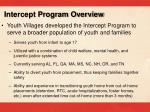 intercept program overview
