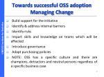 towards successful oss adoption managing change