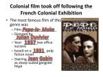 colonial film took off following the french colonial exhibition1