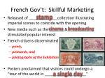 french gov t skillful marketing