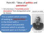 point 3 ideas of politics and patriotism