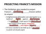 projecting france s mission
