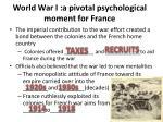 world war i a pivotal psychological moment for france