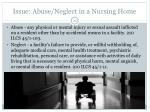 issue abuse neglect in a nursing home