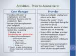 activities prior to assessment