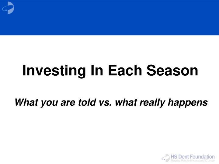 Investing In Each Season