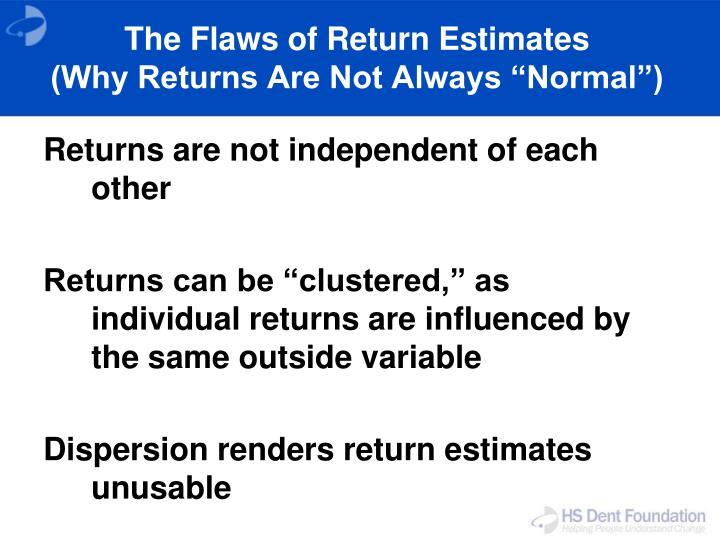 The Flaws of Return Estimates