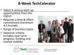 8 week techcelerator