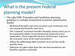what is the present federal planning model