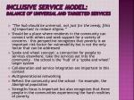 inclusive service model balance of universal and targeted services