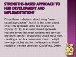 strengths based approach to hub development and implementation