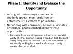 phase 1 identify and evaluate the opportunity